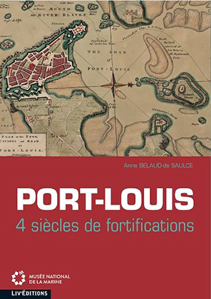 Exhibition catalog - Port-Louis: 4 centuries of fortifications